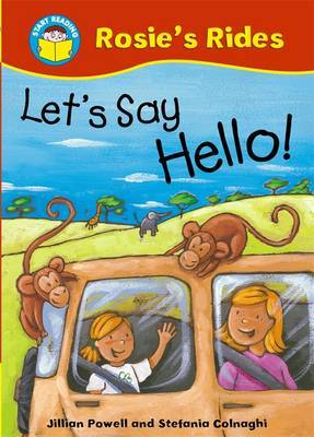 Start Reading: Rosie's Rides: Let's Say Hello! by Jillian Powell image