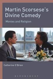 Martin Scorsese's Divine Comedy by Catherine O'Brien image