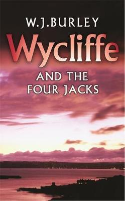 Wycliffe and the Four Jacks by W.J. Burley image