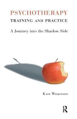 Psychotherapy Training and Practice by Kate Wilkinson image