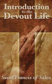 Introduction to the Devout Life by Saint Francis De Sales image