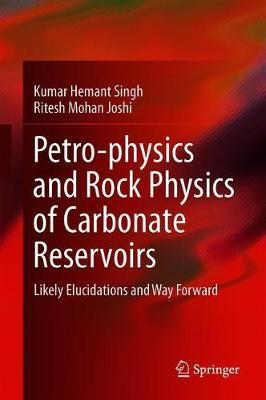 Petro-physics and Rock Physics of Carbonate Reservoirs image
