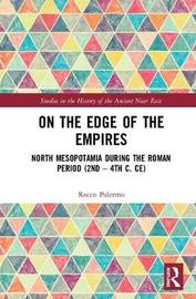 On the Edge of the Empires by Rocco Palermo