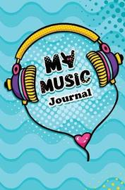 My Music Journal by Journal Jungle Publishing