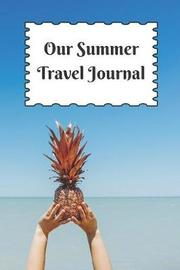 Our Summer Travel Journal by Rmc Travel Planner image