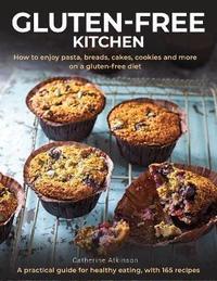 Gluten-Free Kitchen by Catherine Atkinson