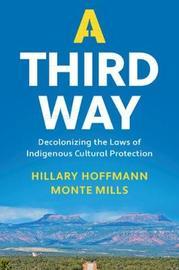 A Third Way by Hillary M. Hoffmann