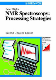 NMR-spectroscopy: Processing Strategies by P. Bigler image