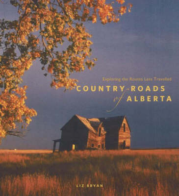 Country Roads of Alberta by Liz Bryan image