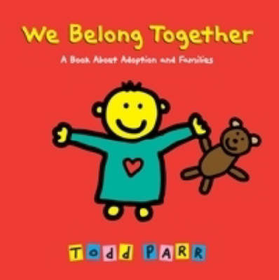 We Belong Together by Todd Parr image