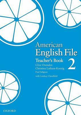 American English File Level 2: Teacher's Book by Clive Oxenden image