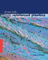 Design with Reinforced Plastics by Rayner M. Mayer