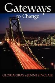 Gateways to Change by Jenni Lanette Sinclair image