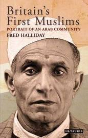 Britain's First Muslims by Fred Halliday image