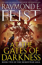 At the Gates of Darkness by Raymond E Feist image