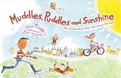 Muddles, Puddles and Sunshine by Winston's Wish