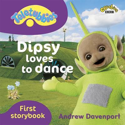 Dipsy Loves to Dance by BBC Books