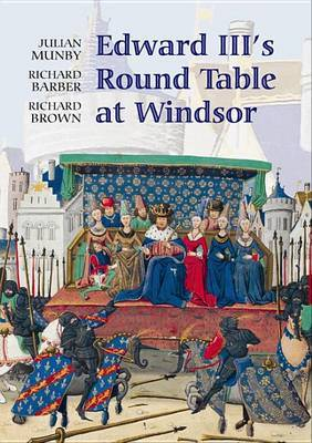 Edward III's Round Table at Windsor by Julian Munby image