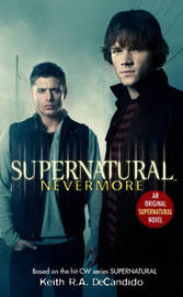 Supernatural: Nevermore by Tim Waggoner