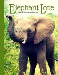 Elephant Love Blank Notebook Journal by Ahri's Notebooks & Journals