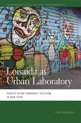 Loisaida as Urban Laboratory by Timo Schrader