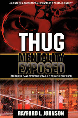 Thug Mentality Exposed by Rayford L. Johnson image