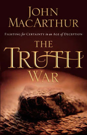 The Truth War by John MacArthur image