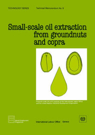 Small-scale Oil Extraction from Groundnuts and Copra by ILO