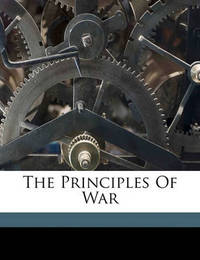 The Principles of War by Hilaire Belloc