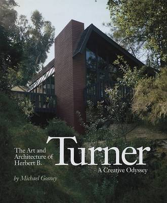 The Art and Architecture of Herbert B. Turner: A Creative Odyssey by Michael Gosney image
