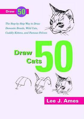 Draw 50 Cats by Lee J Ames image