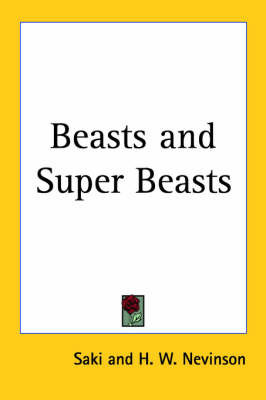 Beasts and Super Beasts by Saki