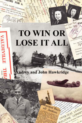 To Win Or Lose It All by Audrey Hawkridge
