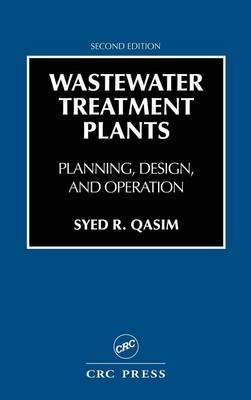 Wastewater Treatment Plants by Syed R. Qasim