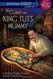 The Curse of King Tut's Mummy by Kathleen Weidner Zoehfeld