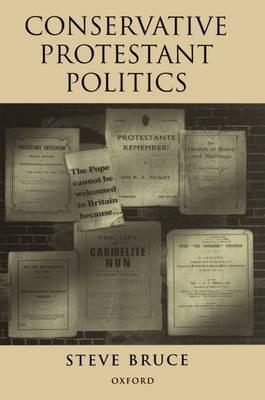 Conservative Protestant Politics by Steve Bruce image