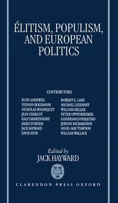 Elitism, Populism, and European Politics