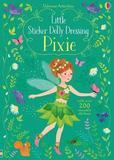 Little Sticker Dolly Dressing Pixies by Fiona Watt