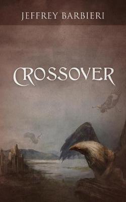 Crossover by Jeffrey Barbieri