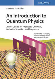 An Introduction to Quantum Physics by Stefanos Trachanas image