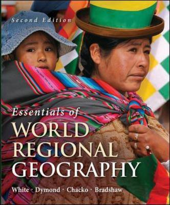Essentials of World Regional Geography by Elizabeth Chacko