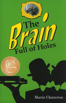 The Brain Full of Holes by Martin Chatterton image