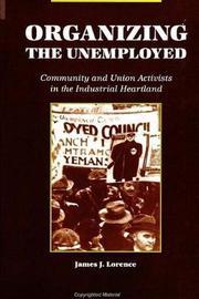 Organizing the Unemployed by James J Lorence image