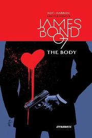 James Bond: The Body HC by Ales Kot