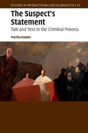 The Suspect's Statement by Martha Komter