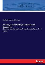 An Essay on the Writings and Genius of Shakespear by Elizabeth Robinson Montagu