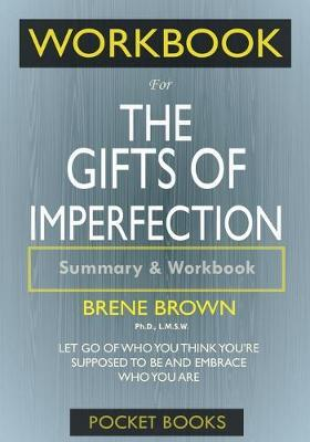 Workbook For The Gifts of Imperfection by Pocket Books
