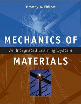 Mechanics of Materials: An Integrated Learning System by Timothy A. Philpot image