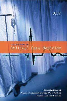 The ACP Manual of Critical Care Medicine by Suhail Raoof