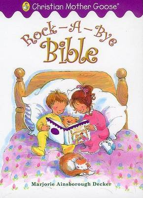 Rock-A-Bye Bible by Marjorie Ainsborough Decker
